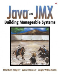 Java and JMX: Building Manageable Systems
