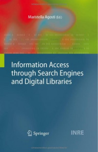 Information Access through Search Engines and Digital Libraries (The Information Retrieval Series)