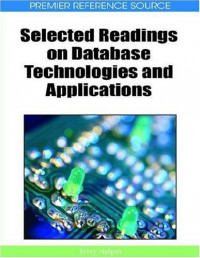 Selected Readings on Database Technologies and Applications (Premier Reference Source)