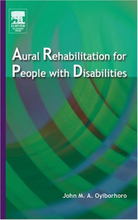 Aural Rehabilitation for People with Disabilities, First Edition