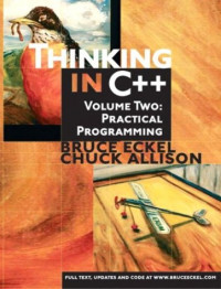 Thinking in C++, Vol. 2: Practical Programming, Second Edition