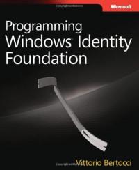 Programming Windows Identity Foundation (Dev - Pro)