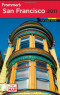 Frommer's San Francisco 2011 (Frommer's Complete)