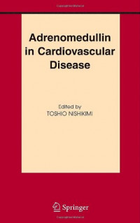 Adrenomedullin in Cardiovascular Disease (Basic Science for the Cardiologist)