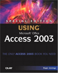 Special Edition Using® Microsoft® Office Access 2003