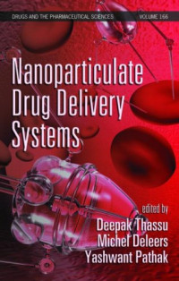 Nanoparticulate Drug Delivery Systems (Drugs and the Pharmaceutical Sciences)