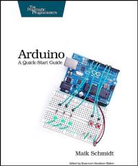 Arduino: A Quick Start Guide
