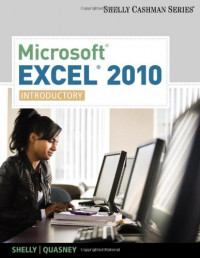 Microsoft Excel 2010: Introductory (Shelly Cashman Series(r) Office 2010)