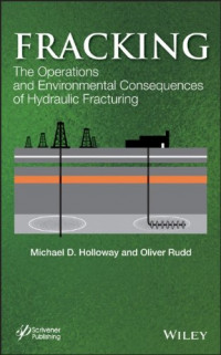 Fracking: The Operations and Environmental Consequences of Hydraulic Fracturing (Energy Sustainability)