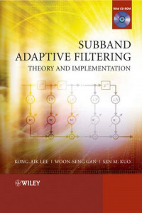 Subband Adaptive Filtering: Theory and Implementation