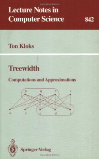 Treewidth: Computations and Approximations (Lecture Notes in Computer Science)