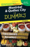Montreal & Quebec City For Dummies (Dummies Travel)