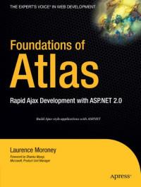 Foundations of Atlas: Rapid Ajax Development with ASP.NET 2.0