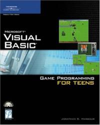 Visual Basic Game Programming For Teens