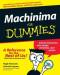 Machinima For Dummies (Computer/Tech)