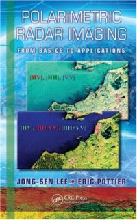Polarimetric Radar Imaging: From Basics to Applications (Optical Science and Engineering)