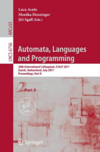 Automata, Languages and Programming: 38th International Colloquium, ICALP 2011, Zurich, Switzerland