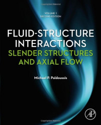 Fluid-Structure Interactions, Second Edition: Slender Structures and Axial Flow