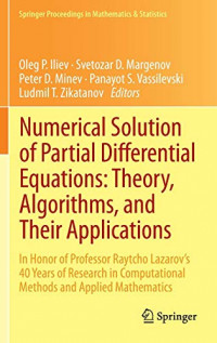 Numerical Solution of Partial Differential Equations: Theory, Algorithms, and Their Applications: In Honor of Professor Raytcho Lazarov's 40 Years of ... Proceedings in Mathematics & Statistics)