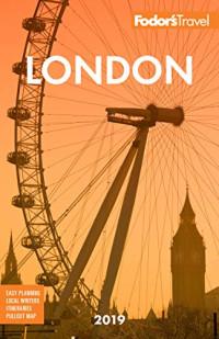 Fodor's London 2019 (Full-color Travel Guide)