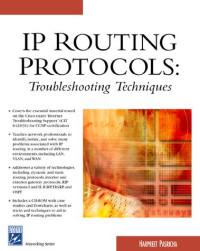 Cisco IP Routing Protocols: Troubleshooting Techniques