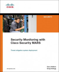 Security Monitoring with Cisco Security MARS (Networking Technology: Security)