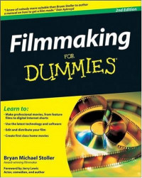 Filmmaking For Dummies (Career/Education)