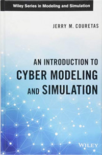 An Introduction to Cyber Modeling and Simulation (Wiley Series in Modeling and Simulation)