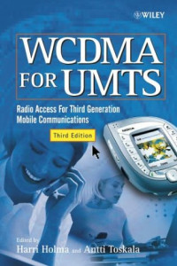 WCDMA for UMTS: Radio Access for Third Generation Mobile Communications
