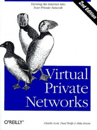 Virtual Private Networks, 2nd Edition (O'Reilly Nutshell)