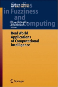 Real World Applications of Computational Intelligence (Studies in Fuzziness and Soft Computing)