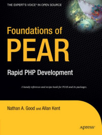 Foundations of PEAR: Rapid PHP Development