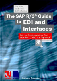The SAP R/3 Guide to EDI and Interfaces
