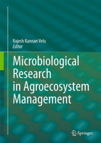 Microbiological Research In Agroecosystem Management