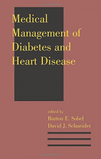 Medical Management of Diabetes and Heart Disease (Clinical Guides to Medical Management)