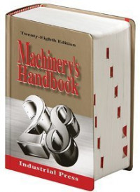 Machinery's Handbook 28th Larger Print Edition (Machinery's Handbook)