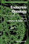 Endocrine Oncology (Contemporary Endocrinology)