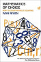 Mathematics of Choice: Or, How to Count Without Counting (New Mathematical Library)