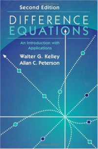 Difference Equations, Second Edition: An Introduction with Applications