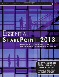 Essential SharePoint® 2013: Practical Guidance for Meaningful Business Results (3rd Edition)