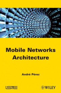 Mobile Networks Architecture (ISTE)