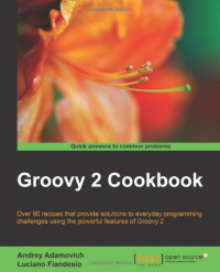 Groovy 2 Cookbook