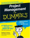Project Management For Dummies (Business & Personal Finance)