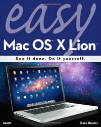Easy Mac OS X Lion (2nd Edition)