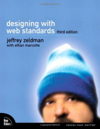 Designing with Web Standards (3rd Edition)