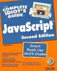 The Complete Idiot's Guide to Javascript