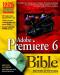 Adobe Premiere 6 Bible