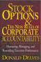 Stock Options and the New Rules of Corporate Accountability : Measuring, Managing, and Rewarding Executive Performance