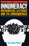 Innumeracy: Mathematical Illiteracy and Its Consequences (Vintage)