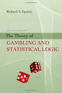 The Theory of Gambling and Statistical Logic, Second Edition